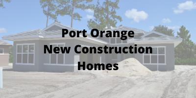 Port Orange New Construction Homes