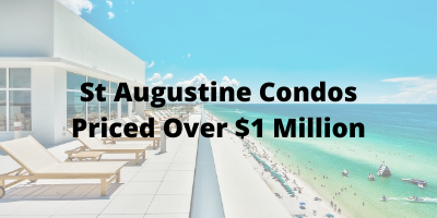 St Augustine FL Condos Priced Above $1 Million For Sale
