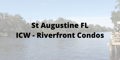 St Augustine FL ICW-Riverfront Condos For Sale