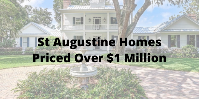 St Augustine Homes Priced Over $1 Million