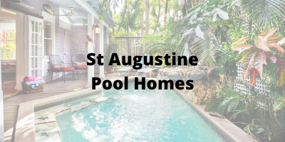 St Augustine FL Pool Homes For Sale
