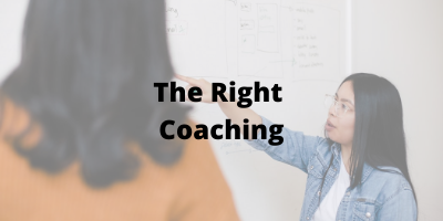 the right coaching