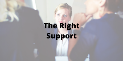 the right support