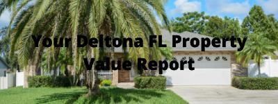 Deltona FL Property Valuation Report