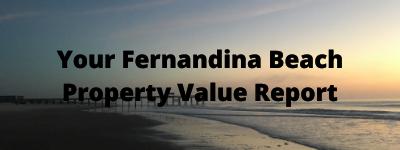 Your Fernandina Beach FL Property Value Report