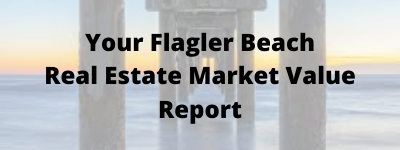 Flagler Beach FL Real Estate market Value Report