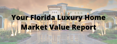 Florida Luxury Home Market Value Report