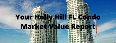 Your Holly Hill FL Condo Market Value Report