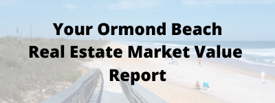 Ormond Beach FL Real Estate Market Value Report
