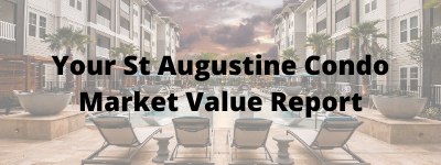 Your St Augustine Condo Market Value Report