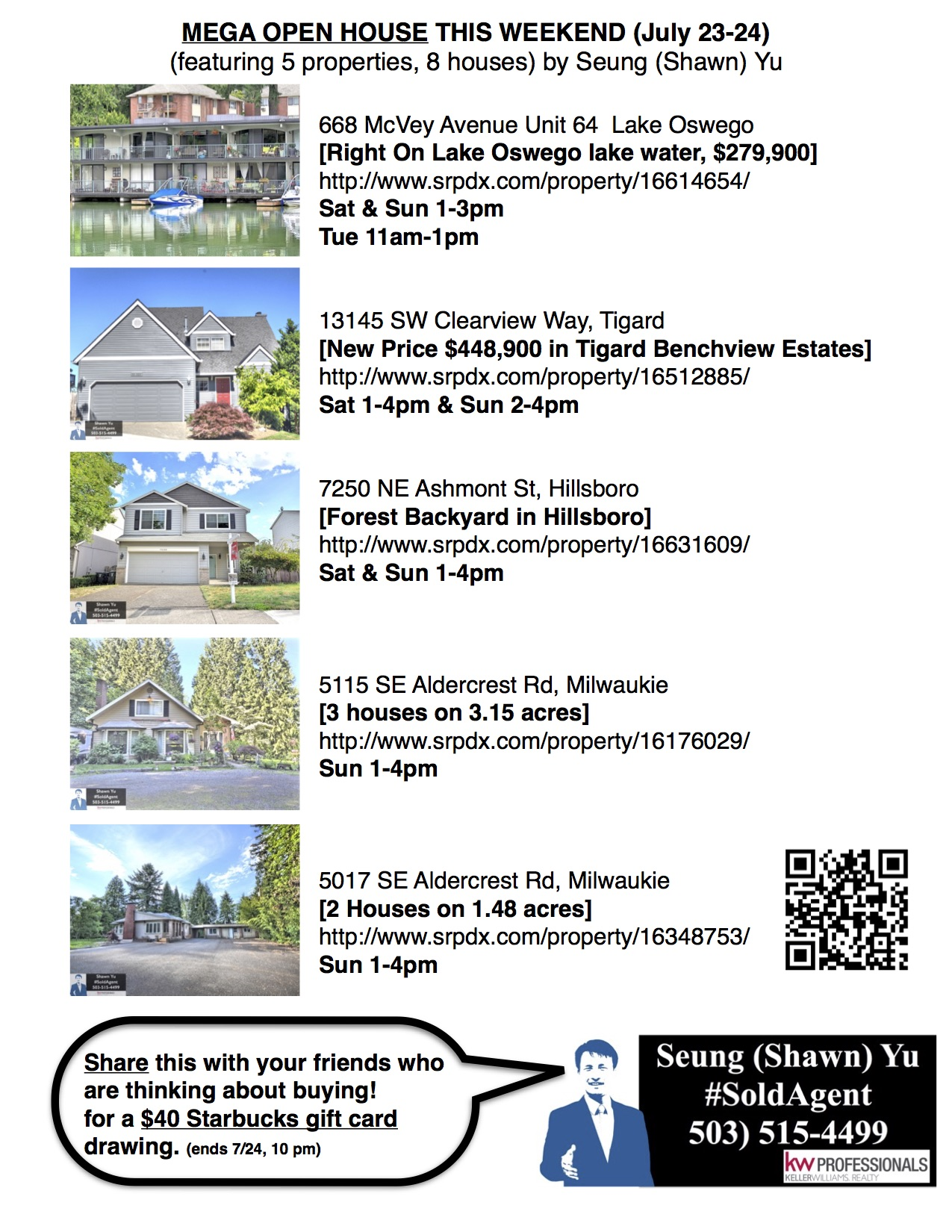 MEGA OPEN HOUSE THIS WEEKEND (July 23-24) (featuring 5 properties, 8 houses) by Seung (Shawn) Yu