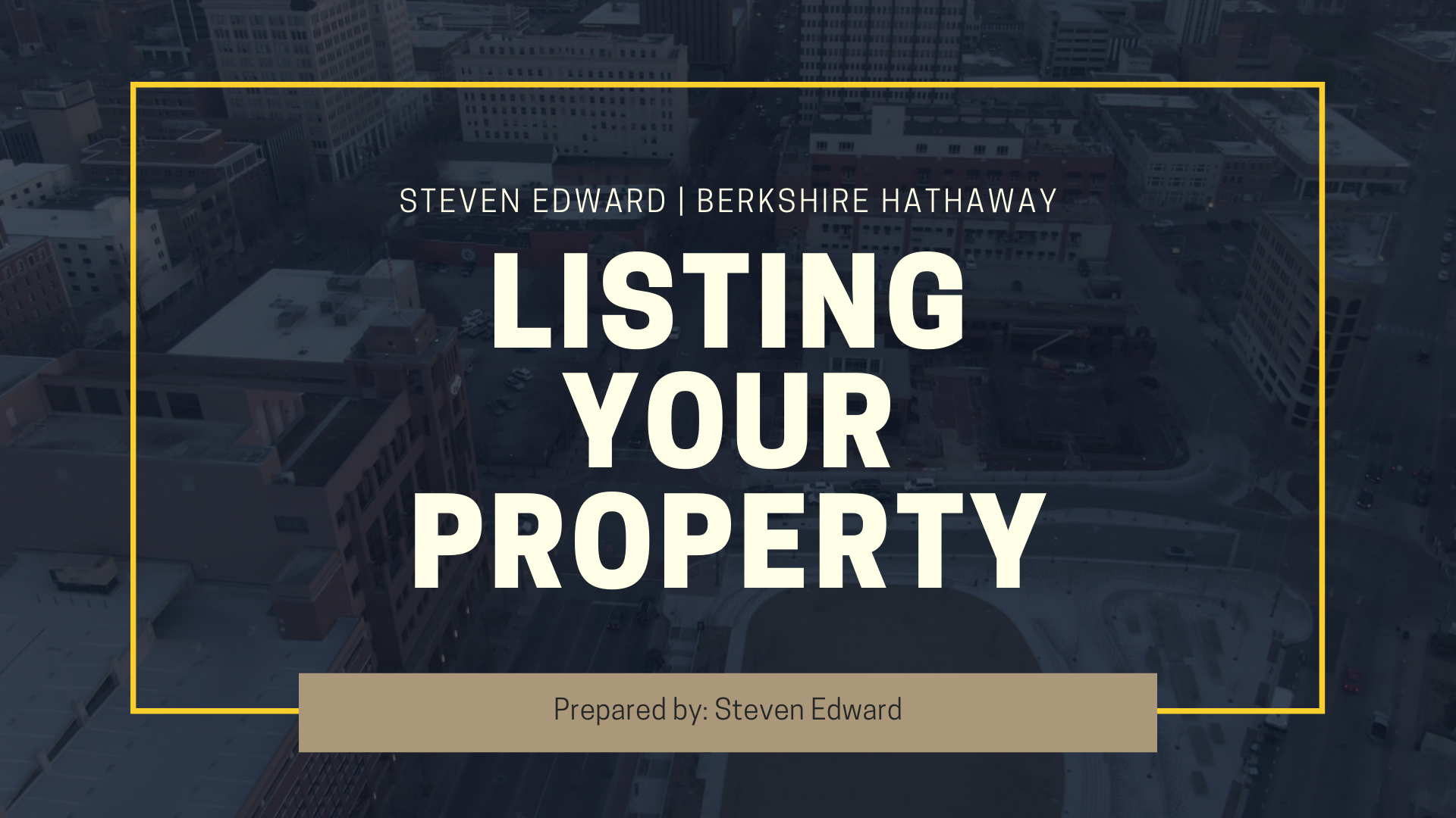 Steven Edward_Listing Your Home For Sale