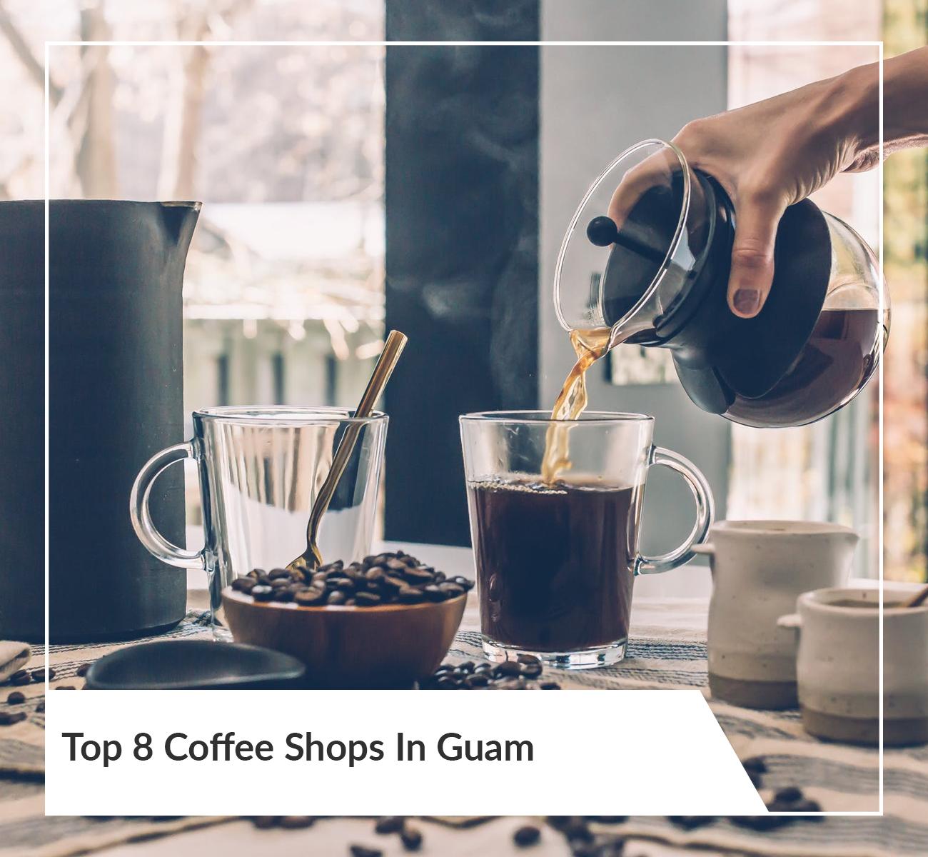 Coffee Shops in Guam