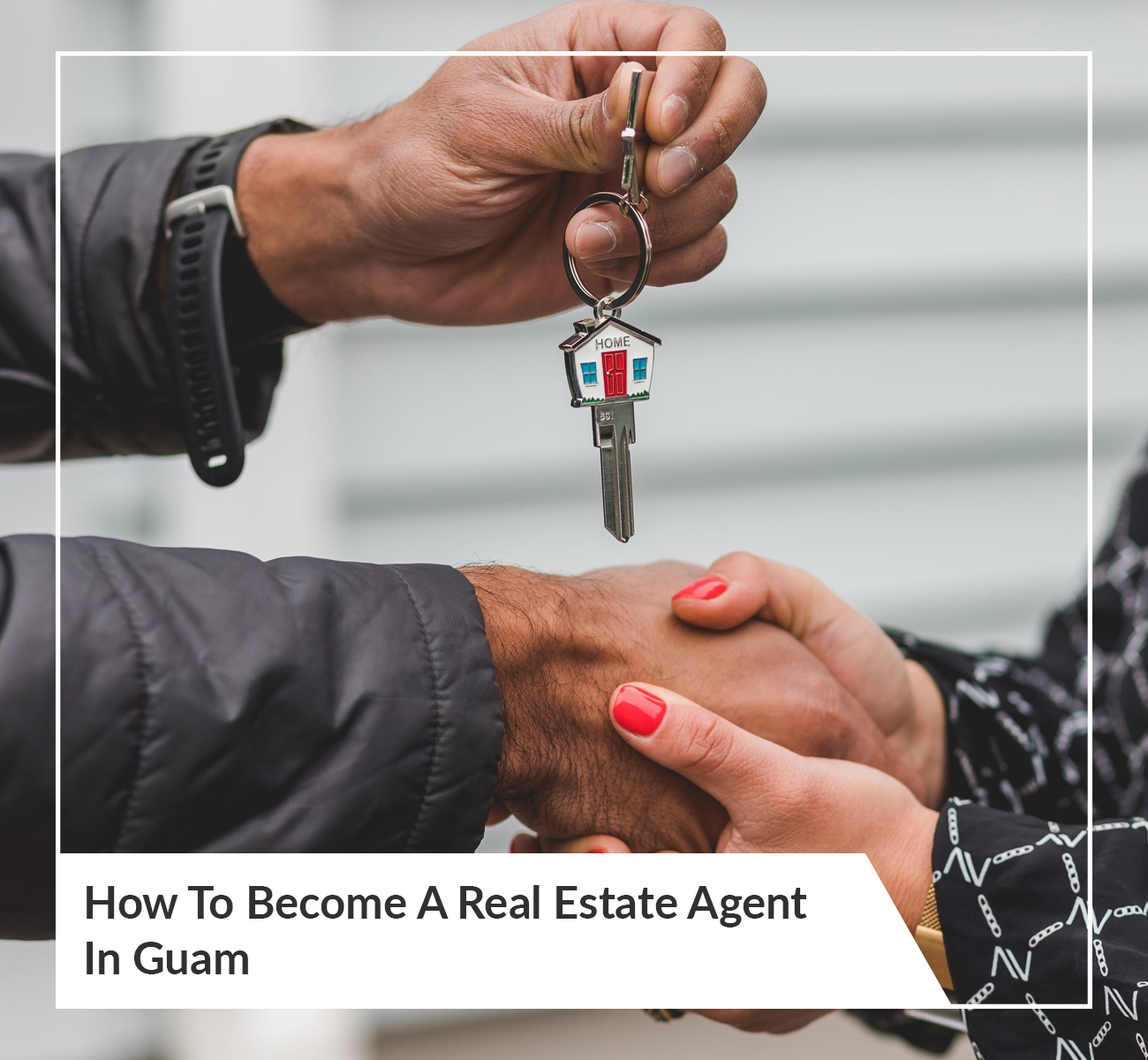 Become a Real Estate Agent in Guam