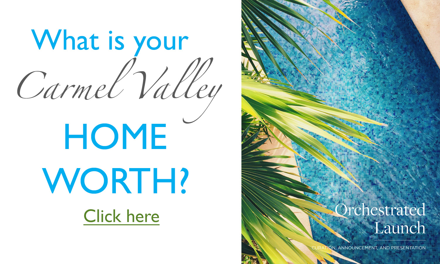 What is my home worth in Carmel Valley San Diego? Home Selling in Carmel Valley & Home Valuation