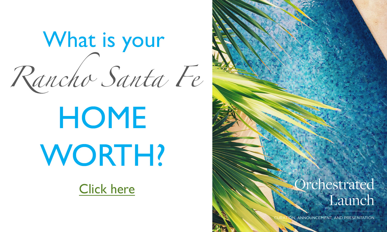 What is your home worth in Rancho Santa Fe?
