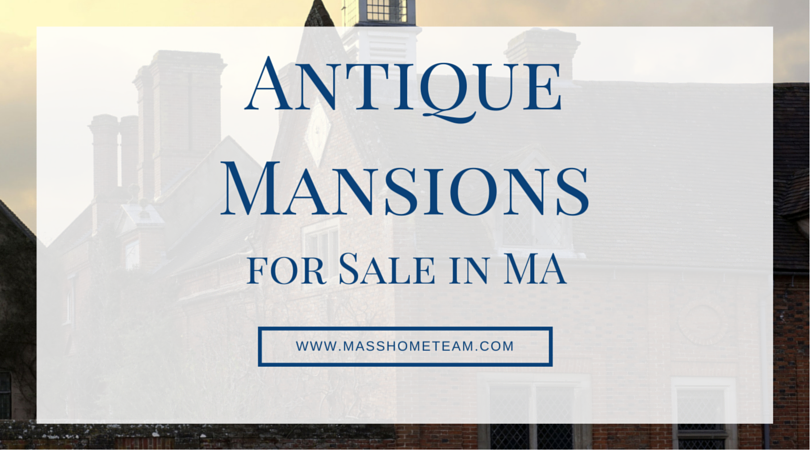 Search Antique Mansions for Sale in Ma