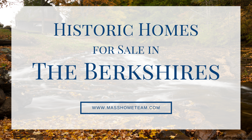 Search Historic Homes for Sale in the Berkshires Ma - Masshometeam