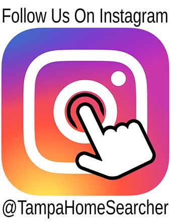 Follow us on Instagram @TampaHomeSearcher