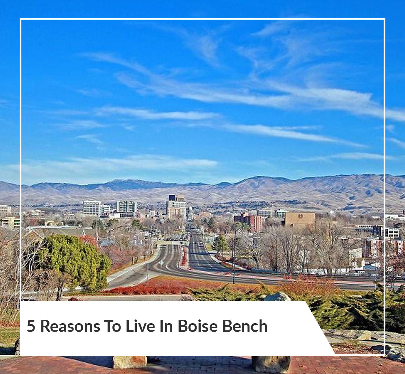 Living in Boise Bench