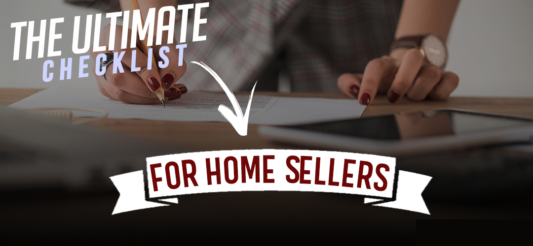 Ultimate Home Sellers Checklist