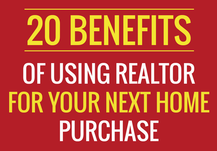 [20 Benefits] of Using a Realtor to Buy a Home