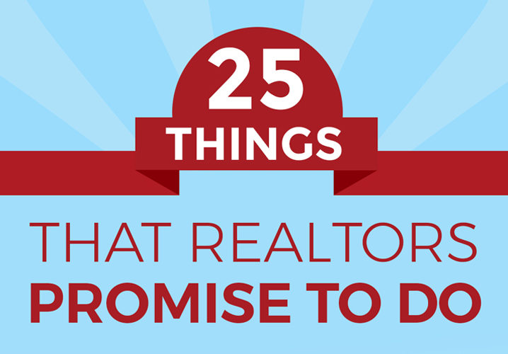 25-things-that-realtors-promise