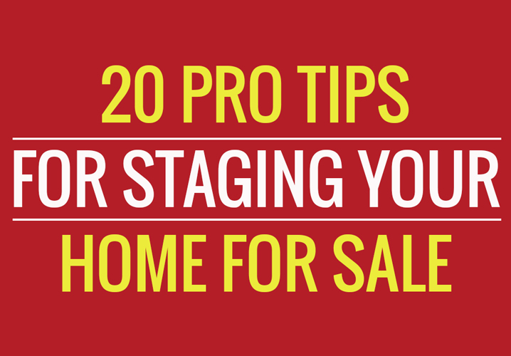 20 Pro Tips For Staging Your Home For Sale This Year