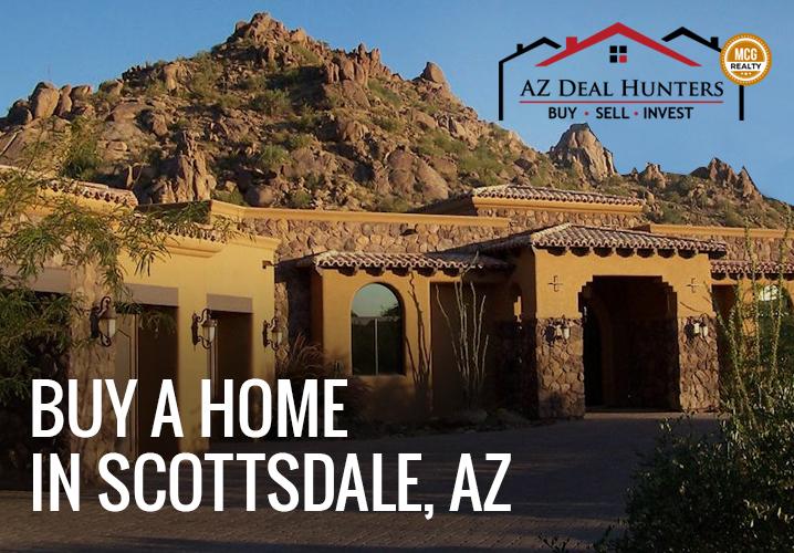 Buy a home in Scottsdale AZ