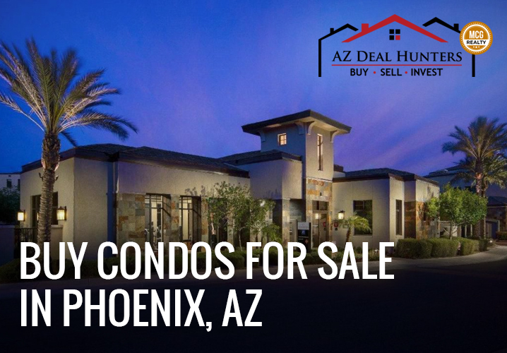 Buy condos for sale in Phoenix, AZ