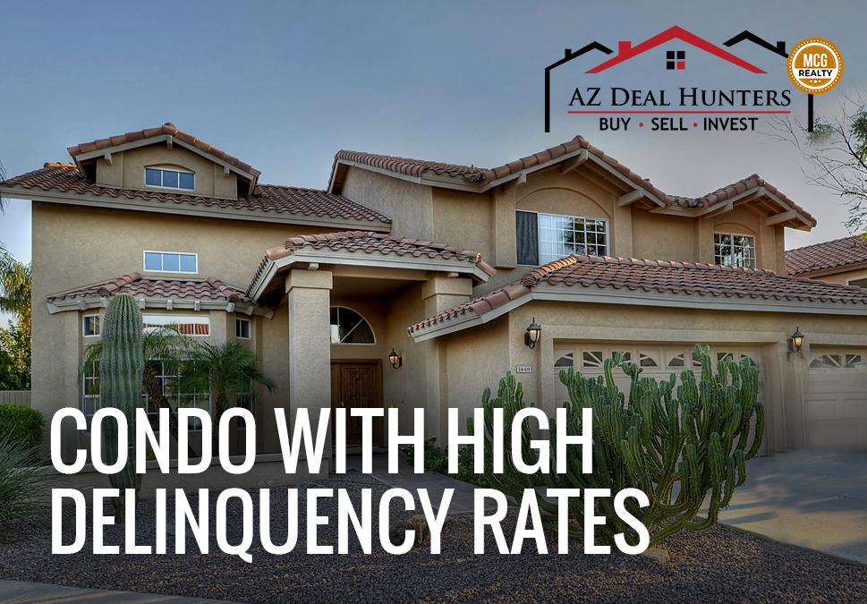 condo with high delinquency rates