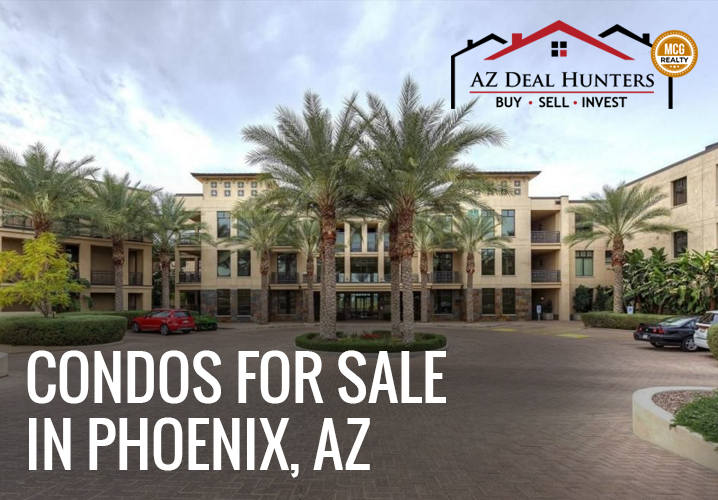 condos for sale in Phoenix AZ