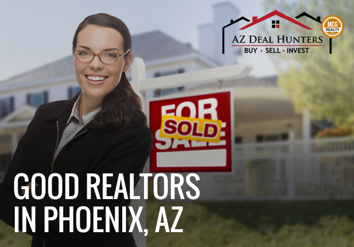 Good realtors in Phoenix Arizona