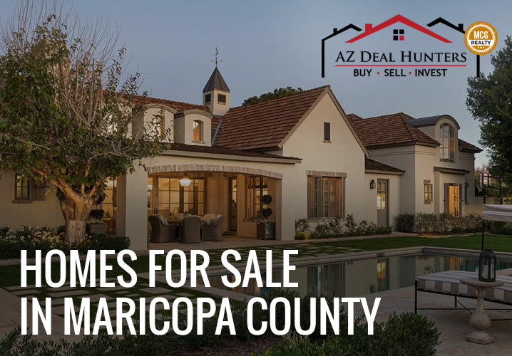 homes for sale in Maricopa County