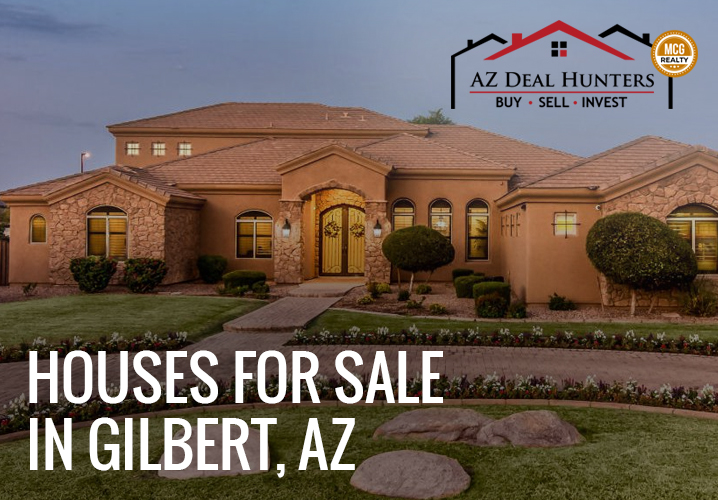 houses for sale in Gilbert, AZ