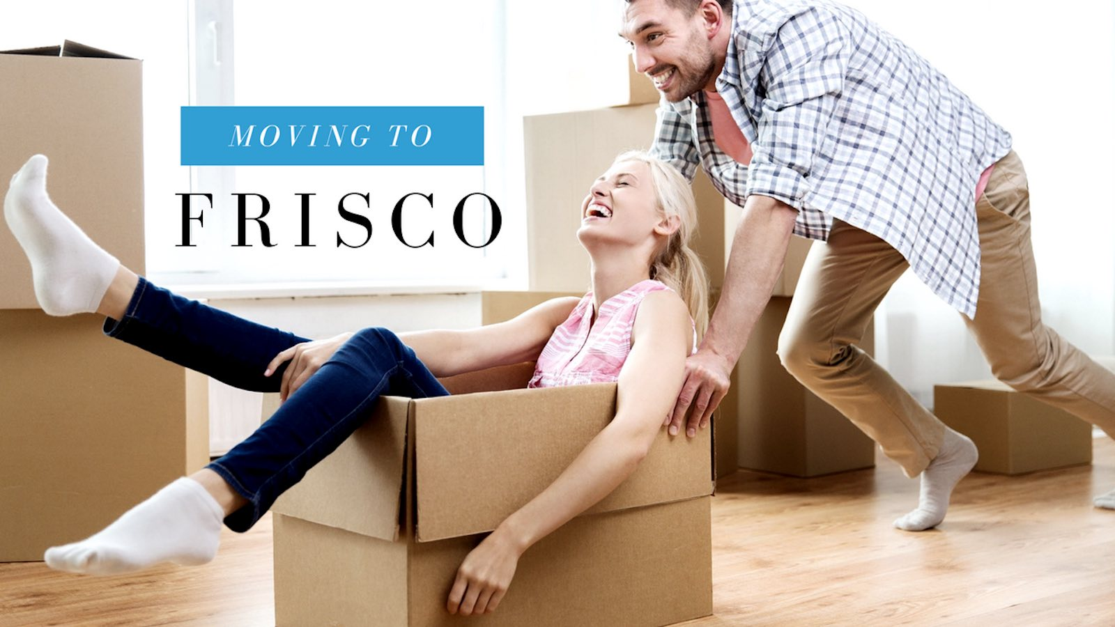 Moving To Frisco