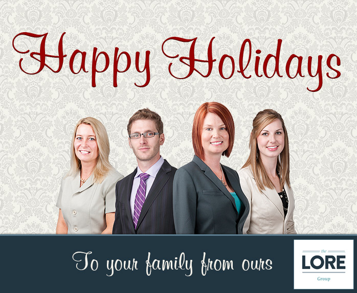 Happy Holidays from The Lore Group in Fort McMurray