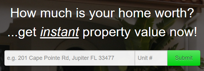 Free Home Valuation for Jupiter, Palm Beach Gardens, and Palm Beach County