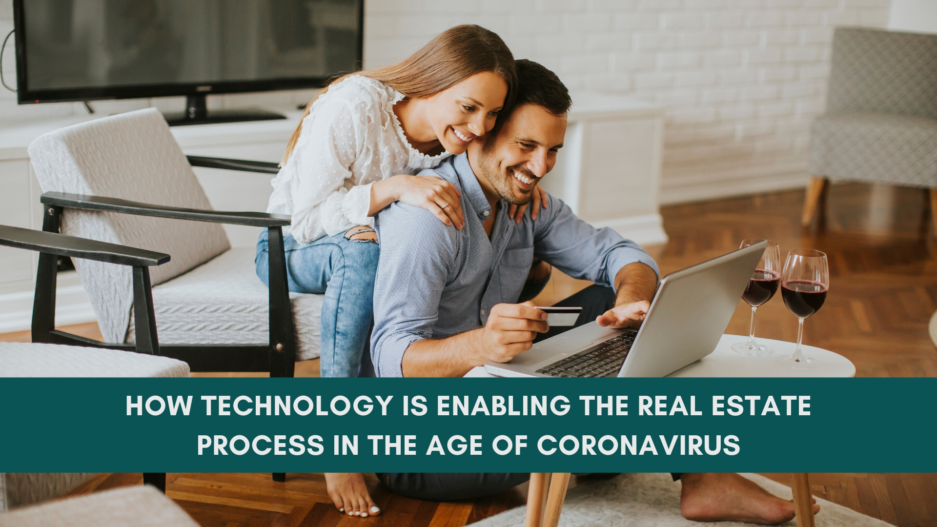 technology is enabling the real estate process in the age of Coronavirus