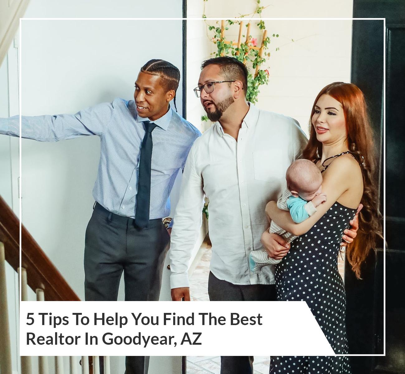 Finding The Best Realtor Goodyear, AZ