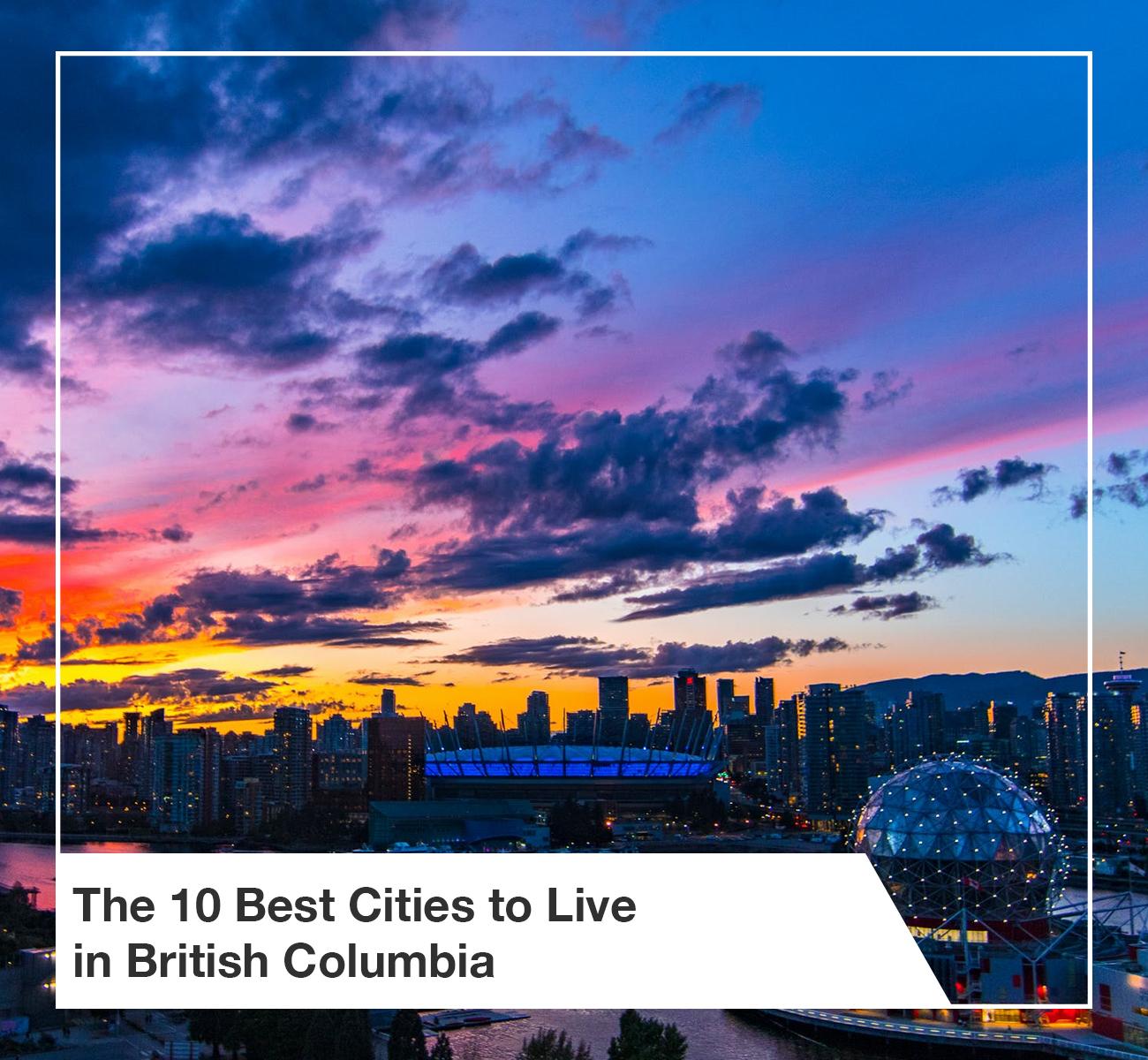10 Best Cities British Columbia