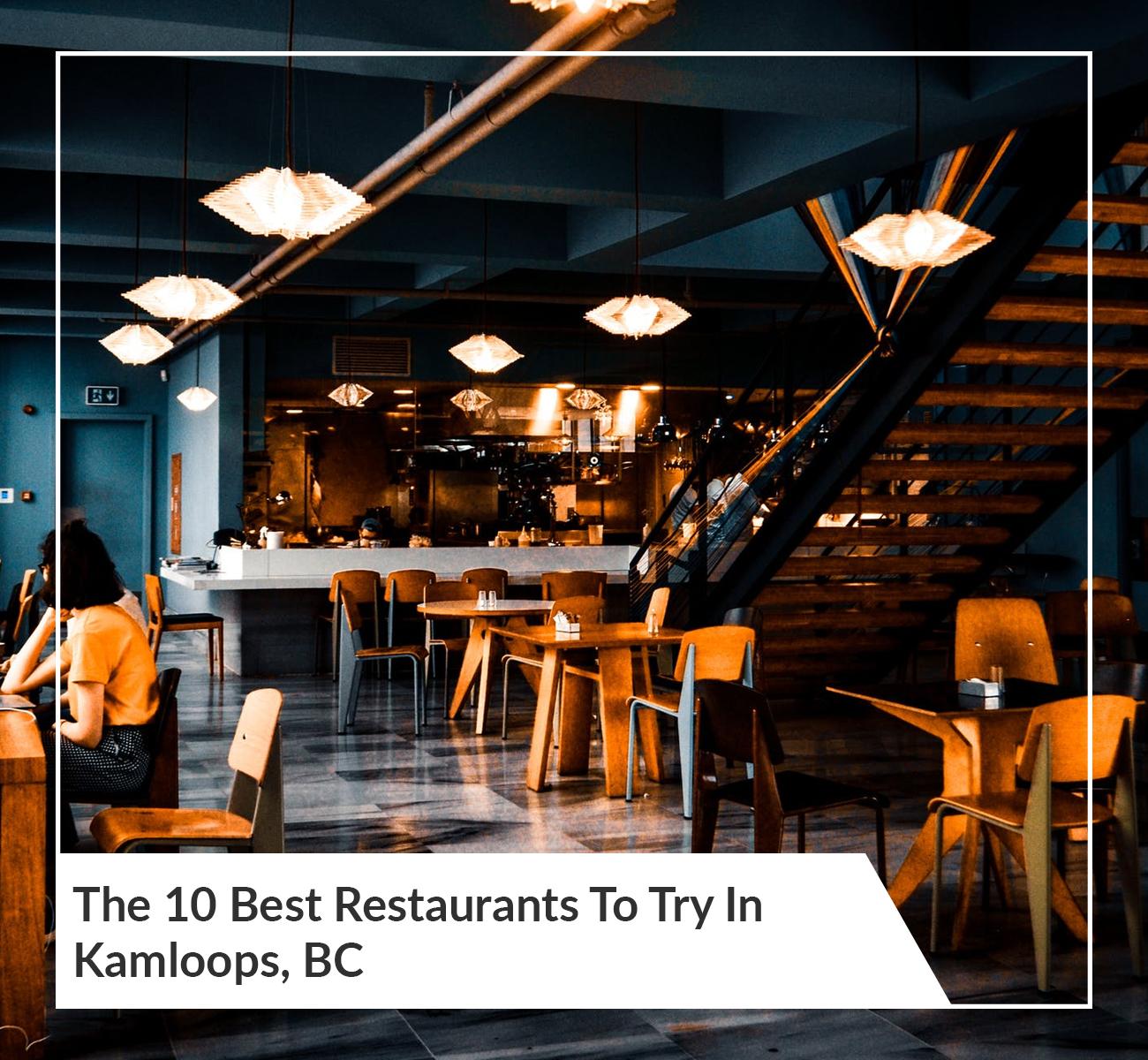 Best Restaurants in Kamloops