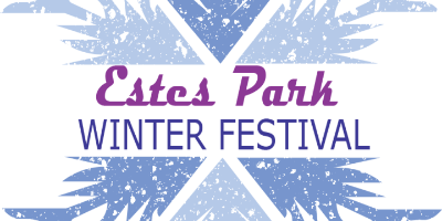Image reads Estes Park Winter Festival on the backdrop of a snowflake