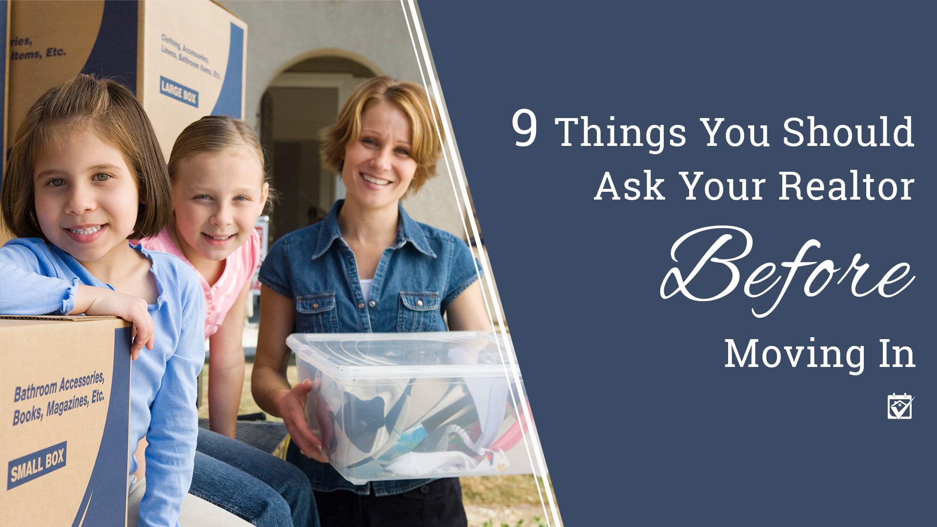 9 things to ask your Realtor before moving in