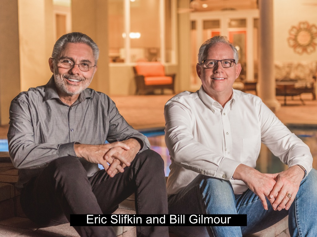 Eric Slifkin and Bill Gilmour - Realtors Serving South Florida