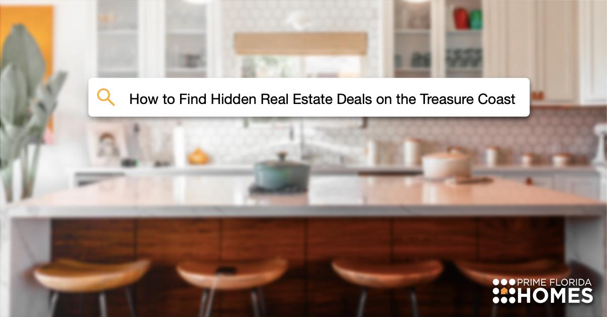 Hidden Deals on the Tereasure Coast