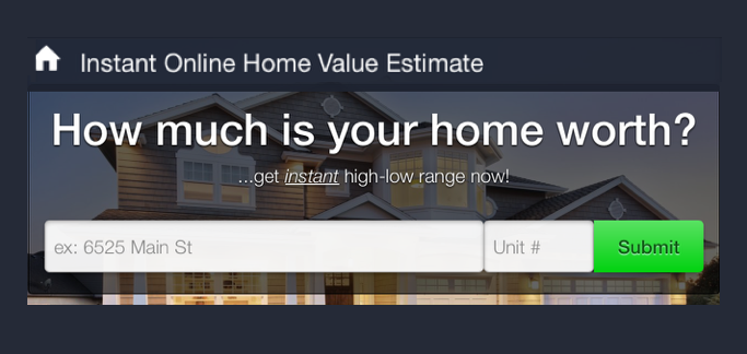Instant Home Value Estimate