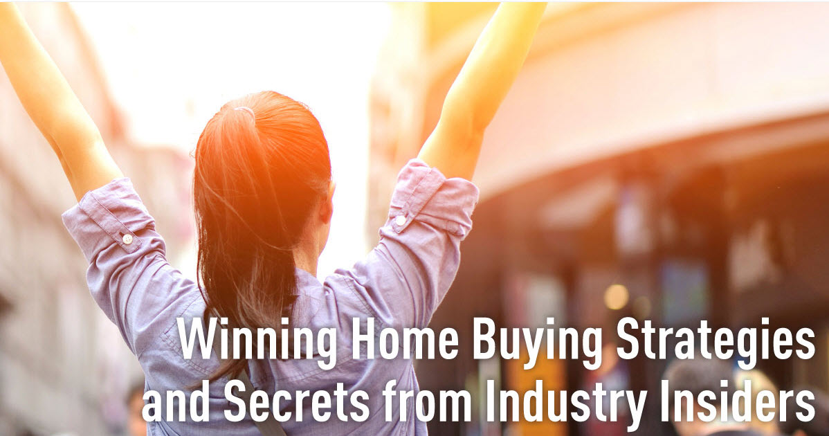 Winning Home Buying Tips from Industry Insiders