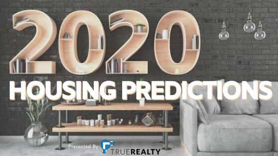 Selling Or Buying A Home In 2020 _ True Realty Of Colorado