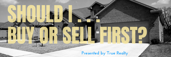 Should you sell your home first before buying another